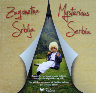 Zagonetna Srbija - Mysterious Serbia