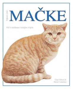 Mačke –  potpuni vodič